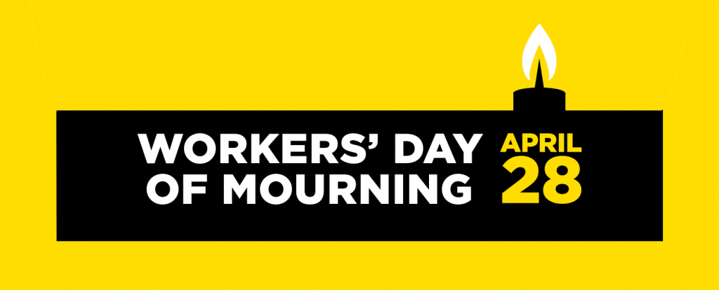 Workers' Day of Mourning April 28th